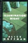 Illumination Night - Alice Hoffman