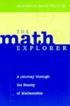 The Math Explorer: A Journey Through the Beauty of Mathematics - Jefferson Hane Weaver