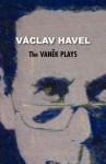 The Vanek Plays - Václav Havel, Jan Novák, Edward Einhorn