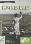 The Widow and Her Hero - Thomas Keneally, Beverley Dunn, David Tredinnick