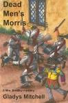 Dead Men's Morris - Gladys Mitchell