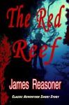 The Red Reef - James Reasoner