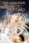 Tangled Tides - Karen Amanda Hooper
