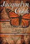 The Greenwood Legacy - Jacquelyn Cook