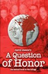 A Question of Honor - David Steece