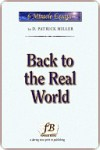 Back to the Real World - D. Patrick Miller