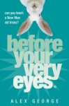 Before Your Very Eyes - Alex George