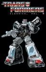 Transformers: Classics Vol. 5 - Simon Furman, Geoff Senior, Jose Delbo, Dwayne Turner, Andrew Wildman, Justin Eisinger, Mariah Huehner