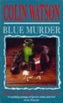 Blue Murder - Colin Watson