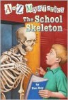 The School Skeleton - Ron Roy, John Gurney, John Steven Gurney