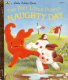 The Poky Little Puppy's Naughty Day (Golden Book) - Jean Chandler