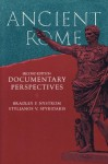 Ancient Rome: Documentary Perspectives - Bradley P. Nystrom, Stylianos V. Spyridakis