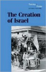 The Creation of Israel (Turning Points in World History) - Phillip Margulies