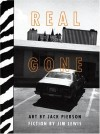 Real Gone - Jack Pierson, Christopher Phillips