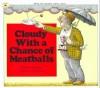 Cloudy with a Chance of Meatballs - Judi Barrett, Ron Barrett, Linda Terheyden, Jerry Terheyden
