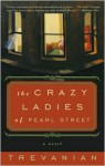 The Crazy Ladies of Pearl Street - Trevanian