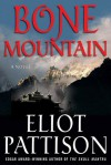 Bone Mountain: A Novel - Eliot Pattison