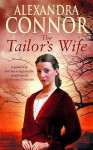 Tailor's Wife - Alexandra Connor