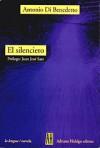 El silenciero - Antonio Di Benedetto