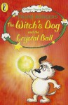 The Witch's Dog And The Crystal Ball (Colour Young Puffin) - Frank Rodgers