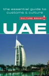 UAE - Culture Smart!: the essential guide to customs & culture - John Walsh