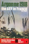 Argonne 1918 the AEF in France - Barry Gregory