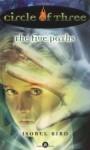 Circle of Three #8: The Five Paths - Isobel Bird