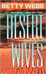 Desert Wives (A Lena Jones Mystery #2) - Betty Webb