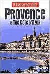Insight Guide Provence & the Cote D'Azur (Insight Guides Provence) - Brian Bell, Insight Guides