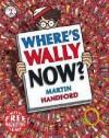 Where's Wally Now? (Wheres Wally Mini Edition) - Martin Handford