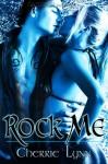 Rock Me - Cherrie Lynn