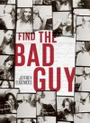 Find the Bad Guy - Jeffrey Eugenides