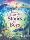Illustrated Stories For Boys - Lesley Sims, Louie Stowell, Jane Chisholm