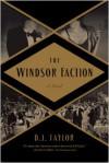 The Windsor Faction - DJ Taylor