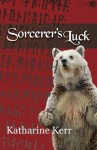 Sorcerer's Luck (The Runemaster) - Katharine Kerr