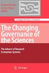 The Changing Governance of the Sciences: The Advent of Research Evaluation Systems - Richard Whitley