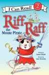 Riff Raff the Mouse Pirate - Susan Schade, Anne Kennedy