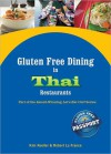 Gluten Free Dining in Thai Restaurants - Kim Koeller, Robert La France, Katie Mayer