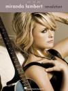 Miranda Lambert - Revolution - Miranda Lambert