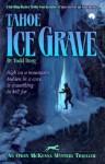 Tahoe Ice Grave - Todd Borg