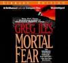 Mortal Fear - Greg Iles, Dan John Miller, Eric G. Dove
