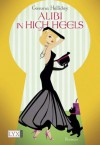 Alibi in High Heels (German Edition) - Gemma Halliday, Stefanie Zeller