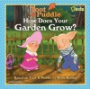 Toot and Puddle: How Does Your Garden Grow? - National Geographic Society, Laura Marsh, Holly Hobbie