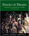 Stages of Drama: Classical to Contemporary Theater - Carl H. Klaus, Miriam Gilbert, Klaus Gilbert Field, Bradford S. Field, Jr.