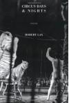 Circus Days and Nights - Robert Lax