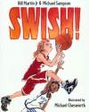 Swish! - Bill Martin Jr., Michael Chesworth, Michael Sampson