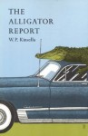 The Alligator Report - W.P. Kinsella, Gaylord Schanilec