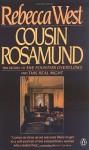 Cousin Rosamund - Rebecca West