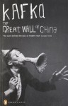 The Great Wall of China and Other Stories (Penguin Modern Classics) - Franz Kafka