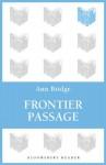 Frontier Passage - Ann Bridge